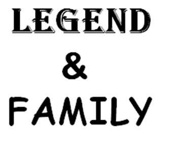 Picture for category LEGEND & FAMILY